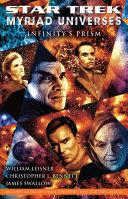 Star Trek  Myriad Universes  Infinity s Prism