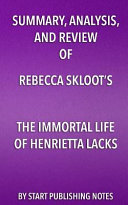 download ebook summary, analysis, and review of rebecca skloot's the immortal life of henrietta lacks pdf epub