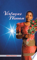 Virtuous Woman Virtue And Over What Period Of Time?