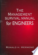 The Management Survival Manual for Engineers