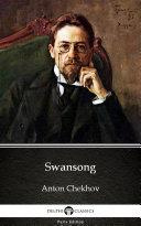 download ebook swansong by anton chekhov (illustrated) pdf epub