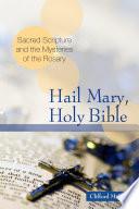 Hail Mary  Holy Bible
