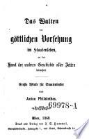 Das Walten der g  ttlichen Vorsehung im Staatenleben  Ernste Winke f  r Staatenlenker von Anton Philalethes  pseud