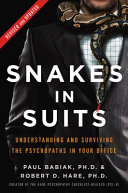 Snakes In Suits Revised Edition