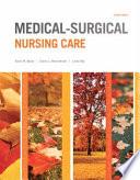 Medical Surgical Nursing Care