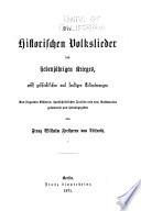 Historische volkslieder der zeit von 1756 bis 1871 ...