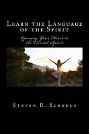 Learn the Language of the Spirit
