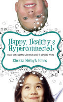 Happy  Healthy   Hyperconnected