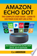 Amazon Echo Dot The Complete User Guide