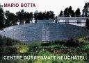 Centre Duerrenmatt  Neuchatel