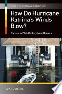 How Do Hurricane Katrina s Winds Blow  Racism in 21st Century New Orleans