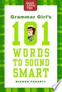Grammar Girl s 101 Words to Sound Smart