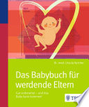 Das Babybuch für werdende Eltern