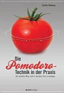 Die Pomodoro-Technik in der Praxis