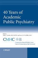 40 Years of Academic Public Psychiatry