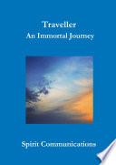 Traveller An Immortal Journey