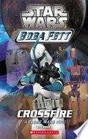 Star Wars    Boba Fett  2  Crossfire