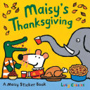 Maisy s Thanksgiving Sticker Book