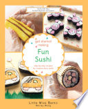 Get Started Making Fun Sushi : sushi creations from celebrity bento...