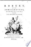 Robert Of De Struikrovers
