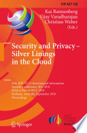 Security and Privacy - Silver Linings in the Cloud