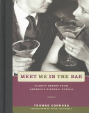 Meet Me In The Bar : holes, this evocative combination of travelogue and drink...