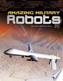 Amazing Military Robots