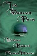 The Darker Path