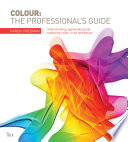 Colour  The Professional s Guide