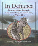 In Defiance 18th And 19th Century Hudson River Valley Region Of