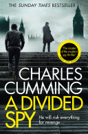 A Divided Spy (Thomas Kell Spy Thriller, Book 3) Of The Night Manager From