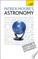 Patrick Moore s Astronomy  Teach Yourself