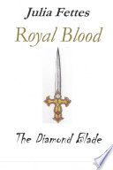Royal Blood: The Diamond Blade