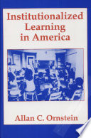 Institutionalized Learning in America