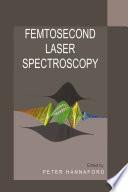 Femtosecond Laser Spectroscopy