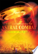 The Techniques Of Astral Combat