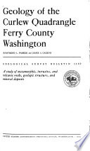 Geology of the Curlew Quadrangle  Ferry County  Washington