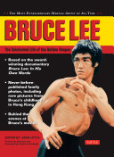 Bruce Lee: The Celebrated Life of the Golden Dragon Extraordinary Martial Artist Of All Time Bruce Lee