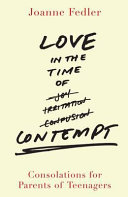 . Love in the Time of Contempt .