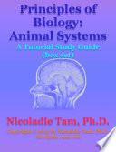 Ebook Principles of Biology: Animal Systems: A Tutorial Study Guide (box set) Epub Nicoladie Tam Apps Read Mobile
