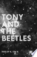 Tony And The Beetles