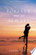 Forever And For Always The Inn At Sunset Harbor Book 2