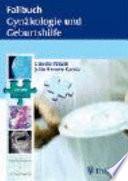Fallbuch Gyn  kologie und Geburtshilfe