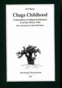 Chaga Childhood
