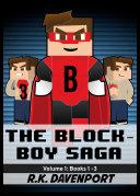 The Block Boy Saga  Volume 1  Books 1 3