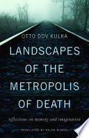 Landscapes of the Metropolis of Death Book PDF