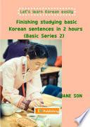 Finishing Studying Basic Korean Sentences In 2 Hours Basic Series 2