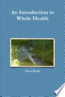 An Introduction To Whole Health