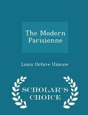 The Modern Parisienne - Scholar's Choice Edition