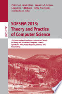 SOFSEM 2013  Theory and Practice of Computer Science